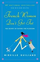 French Women Don't Get Fat