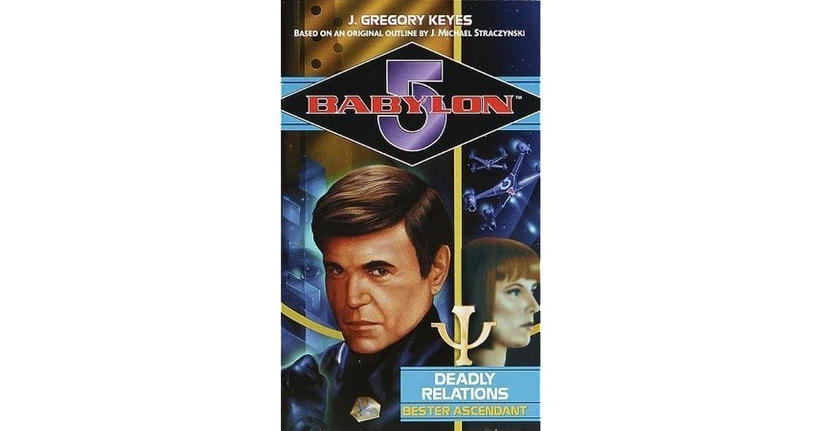 Deadly Relations: Bester Ascendant (Babylon 5)