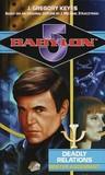 Deadly Relations: Bester Ascendant (Babylon 5: Saga of Psi Corps, #2)