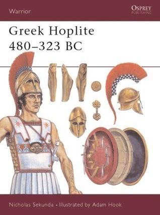Greek Hoplite 480–323 BC  by  Nicholas Sekunda