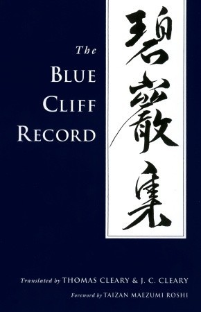 The Blue Cliff Record by Yuanwu Keqin