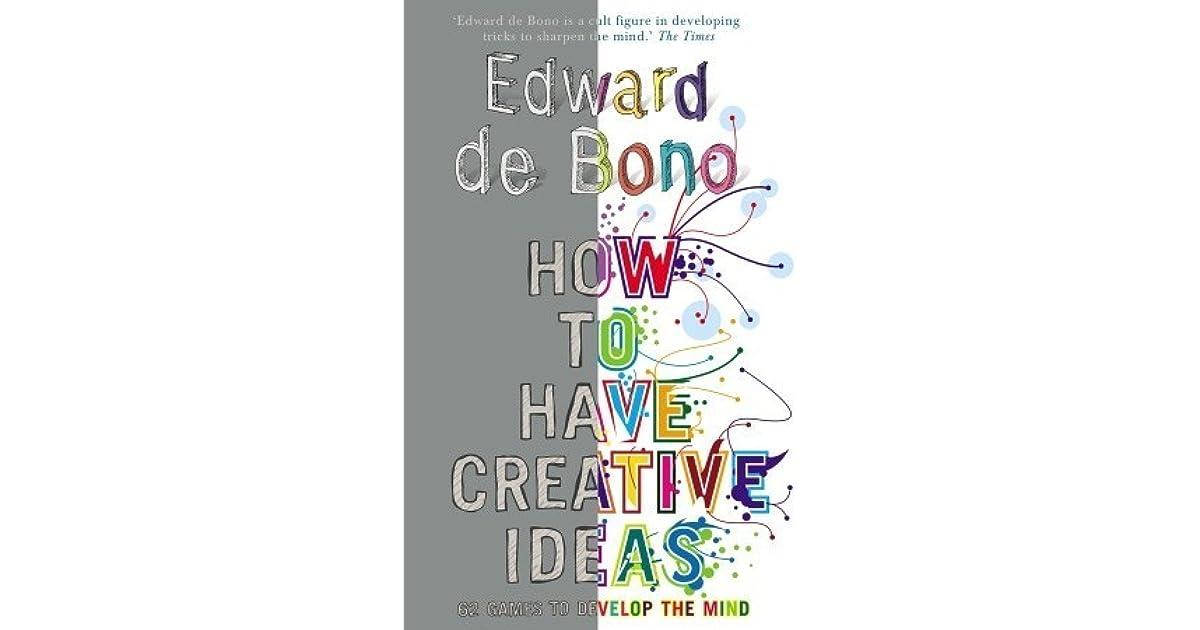 Ideas have edward to creative pdf how de bono