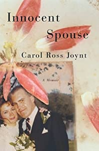 Innocent Spouse: A Memoir
