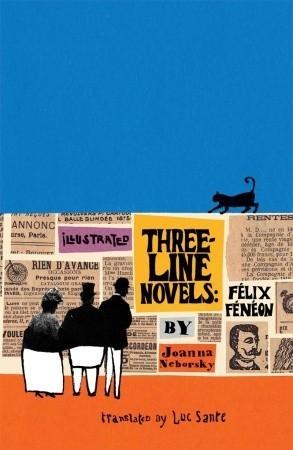 Illustrated Three-Line Novels: Félix Fénéon