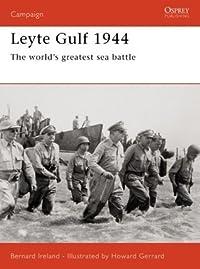 Leyte Gulf 1944: The world's greatest sea battle