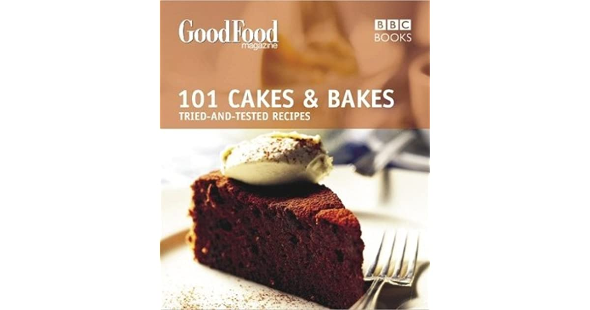 Good food 101 cakes and bakes recipes