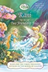 Rani: Two Friendship Tales (Includes: Tales of Pixie Hollow, #5)