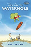 Tales from the Waterhole (Candlewick Sparks)