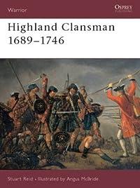 Highland Clansman 1689–1746