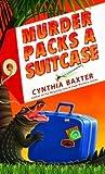 Murder Packs a Suitcase (Murder Packs a Suitcase, #1)