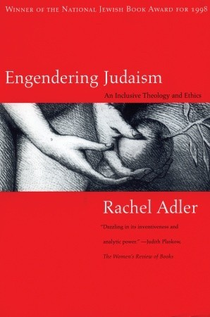 Engendering Judaism: An Inclusive Theology and Ethics