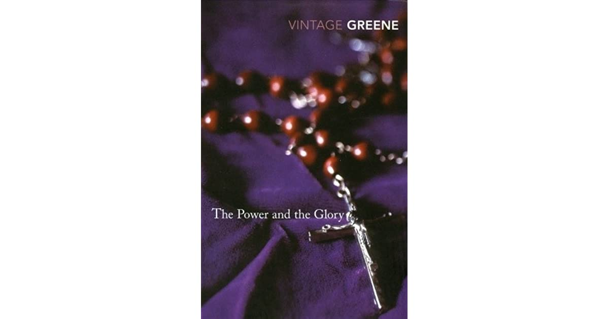 an analysis of the novel the power and the glory by graham greene The power and the glory by greene, graham: and a great selection of similar used, new and collectible books available now at abebookscom.