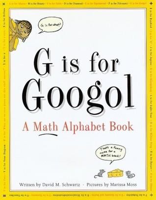 G Is for Googol by David M. Schwartz