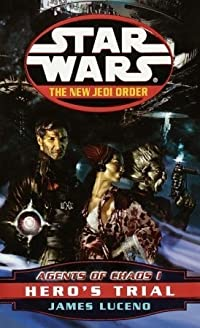 Hero's Trial (Star Wars: The New Jedi Order, #4)