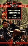 Sudden Death in New York City (Screech Owls, #13)