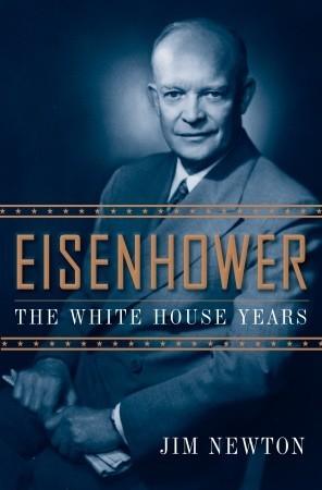 Eisenhower: The White House Years