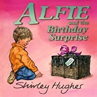 Alfie  The Birthday Surprise