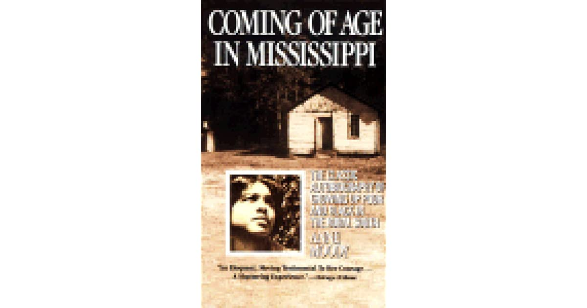 a review of the coming of age in mississippi an autobiography by anne moody I think coming of age in mississippi does a  we just finished reading the autobiography of malcolm x and anne moody's autobiography,  review of.