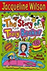 The Story of Tracy Beaker (Tracy Beaker, #1)