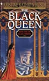 The Black Queen by Kristine Kathryn Rusch