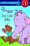 Just Like Me: Pooh's Heffalump Movie (Step into Reading)