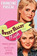 Sweet Valley High: Three Novels: Double Love, Secrets & Playing with Fire