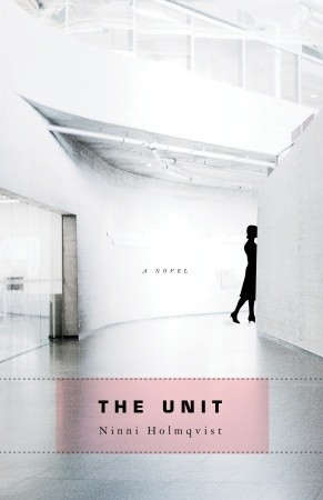"Book cover of ""The Unit"" Ninni Holmqvist"