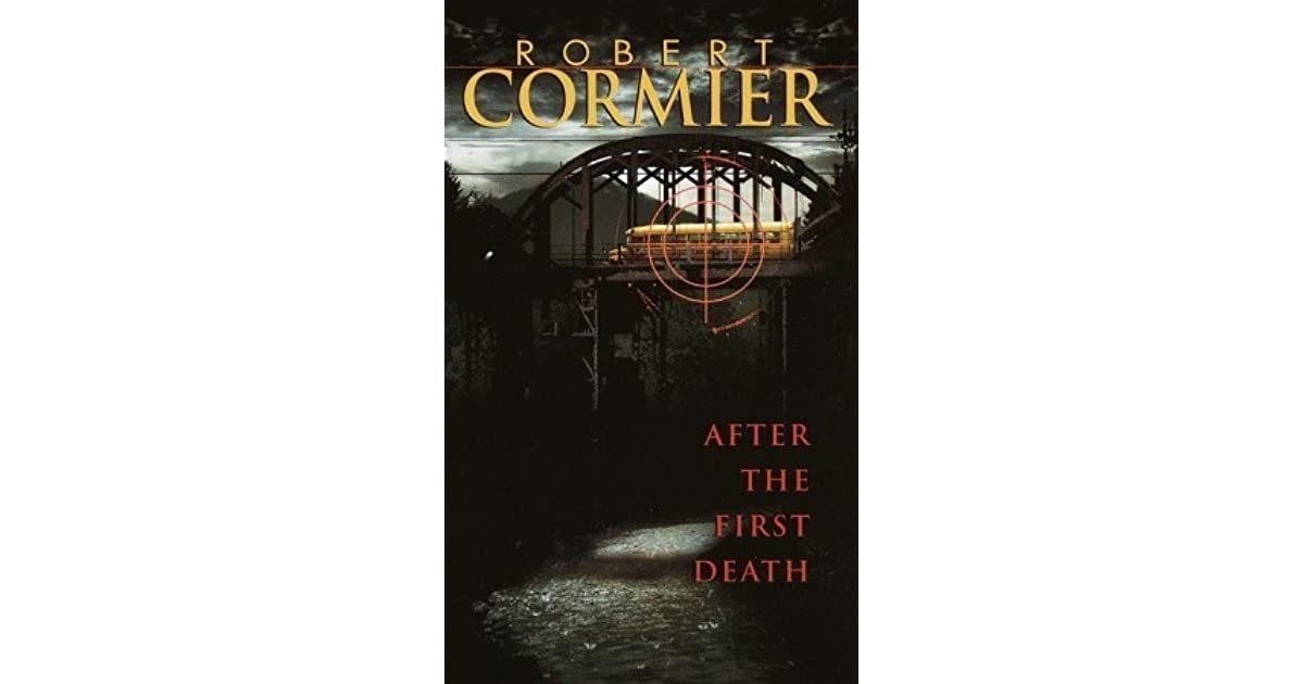 a literary analysis of after the first death by robert cormier Find all available study guides and summaries for tenderness by robert cormier tenderness summary and analysis after the first death beyond the.