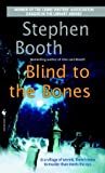 Review ebook Blind To The Bones (Ben Cooper & Diane Fry, #4) by Stephen Booth