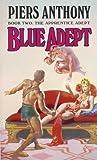 Blue Adept  (Apprentice Adept #2)