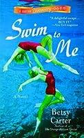 Swim to Me