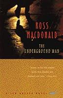 The Underground Man (Lew Archer #16)