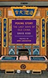 Peking Story: The...