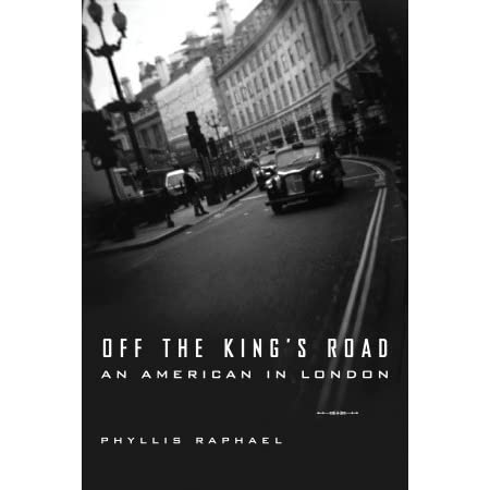 Off The Kings Road By Phyllis Raphael