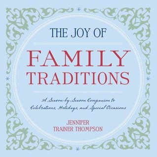 krista burnsville mn s review of the joy of family traditions