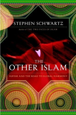 The-other-Islam-Sufism-and-the-road-to-global-harmony