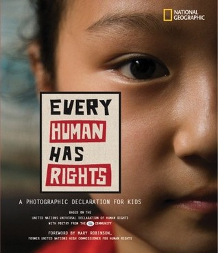 Every Human Has Rights: A Photographic Declaration for Kids