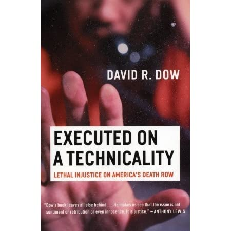 Executed on a Technicality: Lethal Injustice on Americas Death Row