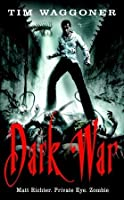 Dark War (Matt Richter #3)