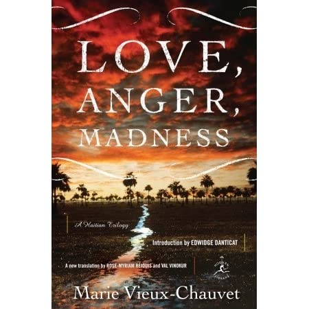 Download Love Anger Madness A Haitian Trilogy By Marie Vieux Chauvet