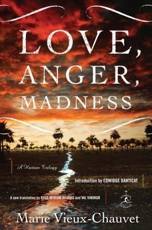 Marie Vieux-Chauvet-Love Anger Madness