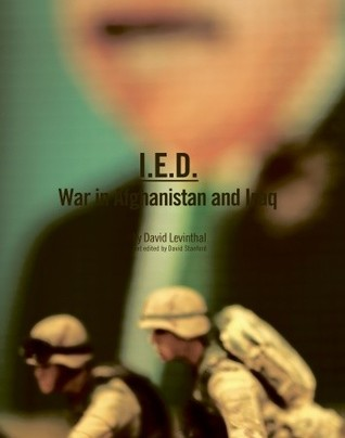 I.E.D.: War in Afghanistan and Iraq
