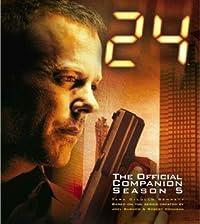 24: The Official Companion Season 5