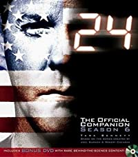 24: The Official Companion Season 6