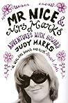 Mr Nice  Mrs Marks by Judy Marks