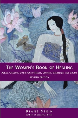 The Women S Book Of Healing By Diane Stein