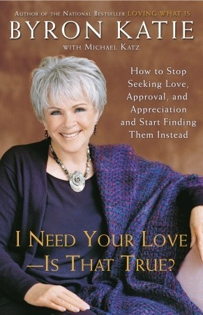 I-Need-Your-Love-Is-That-True-How-to-Stop-Seeking-Love-Approval-and-Appreciation-and-Start-Finding-Them-Instead