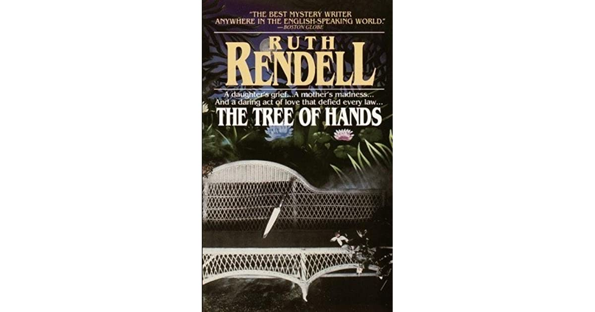 The Tree Of Hands By Ruth Rendell border=