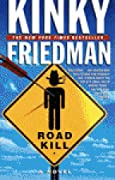 Roadkill (Kinky Friedman, #10)