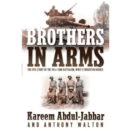 Brothers In Arms The Epic Story Of The 761st Tank Battalion